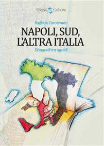 Qui sopra, la copertina del libro di Raffaele Carotenuto. In alto, uno scatto di Carolina Ciuccio