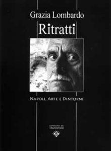 """Qui sopra, la volume """"Ritratto"""" delle edizioni La Compagnia dei Trovatori: raccoglie 48 immagini di volti protagonisti di una mostra a Palazzo Serra di Cassano nel 2011"""