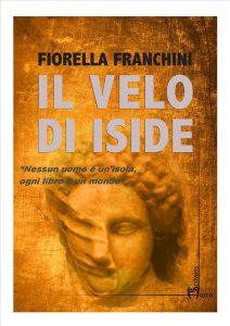 Qui sopra, la copertina del libro. In alto, fiorella Franchini durante la presentazione di un suo volume alla libreria Loffredo (ph facebook)