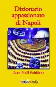 Qui sopra, la copertina del Dizionario appassionato di Napoli. In alto, Letiza Isaia (fonte Facebook)